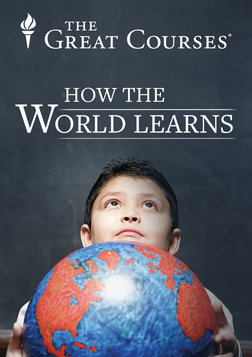 How the World Learns - Comparative Educational Systems