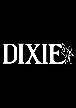 Dixie - The True Story of America's Most Dangerous Song