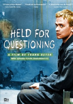 Held for Questioning - Der Aufenthalt