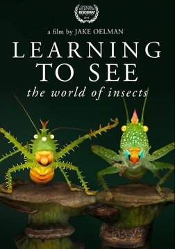 Learning to See - The World of Insects