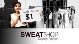 Sweatshop: The Hunt for a Living Wage - Fashion Bloggers Return to Sweatshops in Cambodia