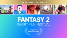 Stash Short Film Festival: Fantasy 2
